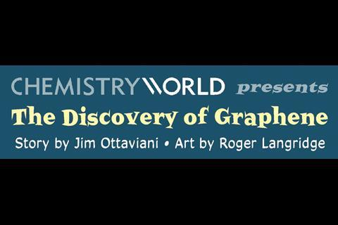 The discovery of graphene